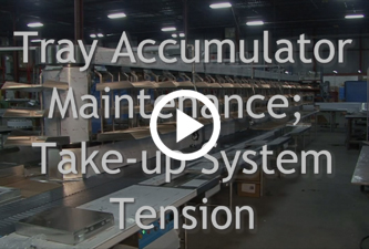 MAINTENANCE- Accumulator's Chain Take-up Set-Up
